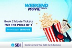 Book 2 movie tickets for the price of 1 -  on SBI debit cards !!!