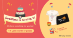 DesiDime Birthday Giveaway: Show Love Win Big!! Prizes worth Rs 1 Lakh