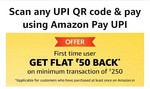 Amazon Scan & Pay : Flat 50 Cashback On min 250 And Above First Transction
