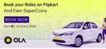 Book Ola Cabs on Flipkart and earn supercoins