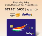 Pay for your order on Amazon using RuPay debit card/credit card/ prepaid card and get 10% cashback up to INR 100