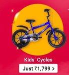 Kids cycles at just 1799