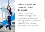 Domestic FLIGHT TICKETS- 20% Cashback up to ₹1,000 for Standard chartered cards. No Minimum order value