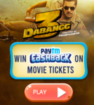 Spin and Win Dabangg Rs.50 - 150 cashback vouchers   (Applicable on No Min. Transaction)