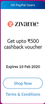 Get assured cashback voucher upto ₹500 with PayPal on Zivame for min tranx. of ₹100 (all users)