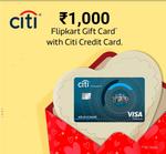 [User Specific] Apply for Citi Credit Card from Flipkart App & Get Rs.1000 Flipkart Gift Card
