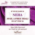 Free Rajdhani Thali if your name is NEHA on 26th February