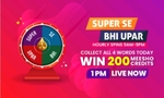 """Spin and Win 200 Meesho Credits """"Super Se Bhi Upar"""" Contest"""