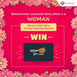 Women's Day Contest - Tell us how they inspire you & Win Amazon gift cards