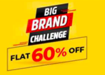 Big Brand Challenge : Flat 60% off + ₹200 off on 1st order (21st-22nd March)