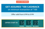Get Rs. 100 Cashback On Bill Payment / Recharge Of Rs. 100 Or More [Prime Only] 6-9PM