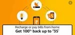 User Specific - 100% Cashback Upto Rs. 35 On Recharge [ Till 30th April ]