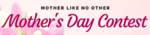 Mother's day contest 2020 - Prizes worth Rs 1500