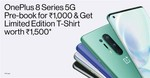 Pre-book the OnePlus 8 Series 5G from select OnePlus Exclusive Stores and get a Limited Edition T-shirt with every booking!