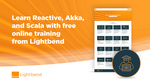 Paid Course for Free : Scala, Reactive System, Cloud Services,  AKKA etc.