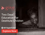 Donate two days' education for destitute children @ 60 Coins
