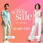 Myntra :- Weekend Super Sale 23rd - 25th May 40-60% Off