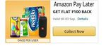 Get Rs.100 cashback on activating Amazon pay later