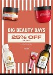 TheBodyShop || Big Beauty Days || 25% off on Any 4
