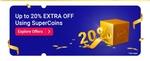 Extra upto 20% off using super coins