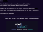 Free Moneycontrol Pro 1 Year Subscription for Voot Select members