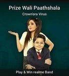 Flipkart Prize Wali Paathshala E25 Crown'ora Virus win Realme Band 1 winner, Gvs and Scs