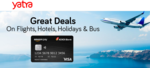 Amazon Pay ICICI Credit Card Yatra Offer : Flat 600 per pax off on Domestic Fights || Flat 10% off on International flights & More