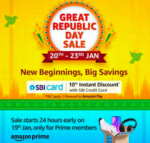 Amazon Great Republic Day Sale + 10% Instant discount on using SBI Cards | 19-23 Jan