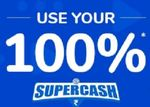 Last Day - Use 100% SuperCash upto 100 @ Health Stores (No minimum transaction required)