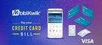 Get 2% SuperCash up to Rs.500 on Credit card Bill Payment via UPI and Wallet only on Mobikwik