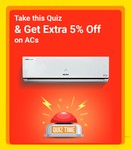 Take this Quiz & Get Extra 5% Off on ACs [ Super Cooling Days Sale 9th -14th April ]