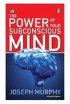 The Power of Your Subconscious Mind  (English, Paperback, Napoleon H.) upto 55%off