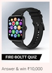 Fire Boltt Quiz Answer And Win ₹10000 (10 winners)