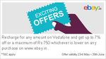 On Vodafone RC (any amount) get Ebay 7% off