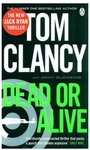 Suspense Thriller: A book by Tom Clancy : Dead or Alive @ 182   MRP 599