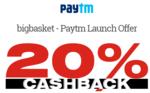Get 20% cashback Via Paytm Wallet || Bigbasket