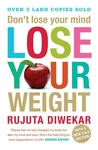 Buy Don't Lose your Mind, Lose Your Weight (English) @57/- only (77% off) Mrp 250 +FREE shipping at flipkart (via App)