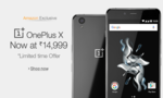 mobiles @amazon - oneplus X available for 14999 on Amazon.. 13449 for citibank users