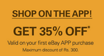 Shop From Ebay App GET 35% OFF(Valid on 1st Purchase)
