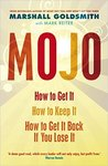 Mojo: How to Get It, How to Keep It, How to Get It Back If You Lose It MRP Rs.399 @ Rs.149 + Free Shipping