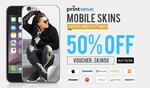 Printvenue:- Get 50% Off on Mobile Skins