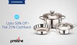 Paytm: Cookware - Pristine - Get Upto 50% Off + Flat 25% Cashback