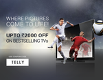 Up to Rs.2000 off on Televisions