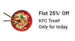 Snapdeal: KFC Treat Today - Flat 25%* Off Order on Our Latest Android/iOS App   *Offer Valid Only on First Time Meal Orders on Snapdeal