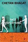 Half Girlfriend by Chetan Bhagat  (paperback)