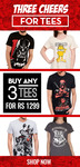 Buy 3 Tees For Rs.1299