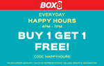 Everyday happy hours -  Buy 1 get 1 free (4PM - 7PM)