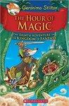 Geronimo Stilton and the Kingdom of Fantasy #8 - The Hour of Magic Hardcover – 15 Jun 2016