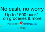 Get up to 600 cashback giftcard amazon Grocery Shopping