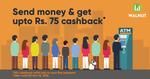 Send money to anyone via Walnut App and get 10% cashback upto Rs. 75